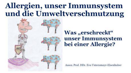 """Titelfolie: Allergien, unser Immunsystem und die Umweltverschmutzung. Was """"erschreckt"""" unser Immunsystem bie einer Allergie?"""""""
